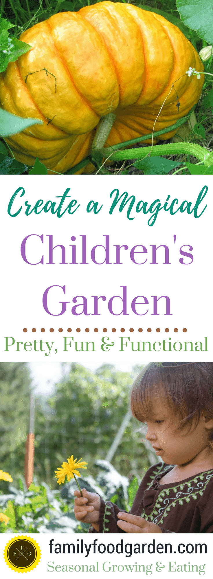 Creating A Magical Children 39 S Garden Family Food Garden