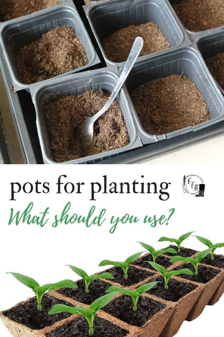 Review of different pots for planting or starting seeds #seedstarting #gardenplanningideas #seeds #indoorgardening #gardening